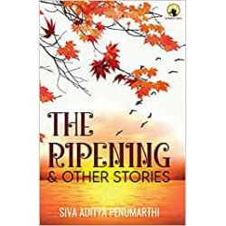 THE RIPENING AND OTHER STORIES