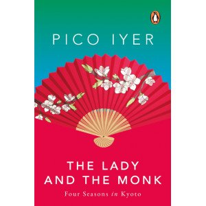 The Lady and the Monk - Four Seasons In Kyoto - Paperback