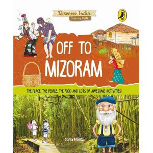 Discover India: Off to Mizoram - Paperback