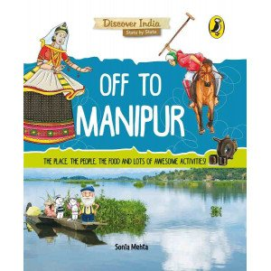 Discover India: Off to Manipur - Paperback
