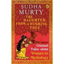 The Daughter from a Wishing Tree  - Unusual Tales about Women in Mythology - Paperback