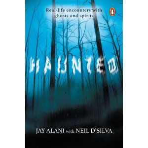 Haunted  - Real-life Encounters with Ghosts and Spirits - Paperback