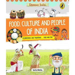 Discover India:  Food, Culture and People of India - Paperback