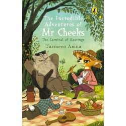 The Incredible Adventures of Mr Cheeks - The Carnival of Hastings - Paperback