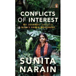 Conflicts of Interest - My Journey Through India's Green Movement  - Paperback