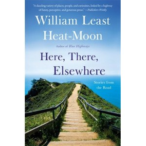 HERE, THERE, ELSEWHERE: STORIES FROM THE ROAD