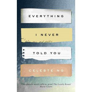 EVERYTHING I NEVER TOLD YOU (REISSUE)