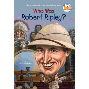 Who Was Robert Ripley?