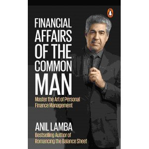 Financial Affairs of the Common Man  -Master the Art of Personal Finance Management - Hardback
