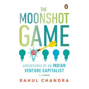 The Moonshot Game - Adventures of an Indian Venture Capitalist - Hardback