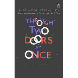 Through Two Doors at Once - Hardback