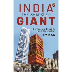 India - The Shackled Giant  - Hardback