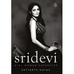 Sridevi - Girl, Woman, Superstar - Hardback