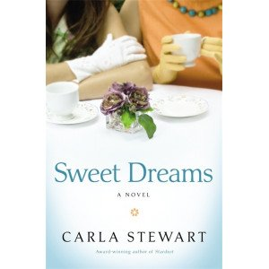 SWEET DREAMS: A NOVEL