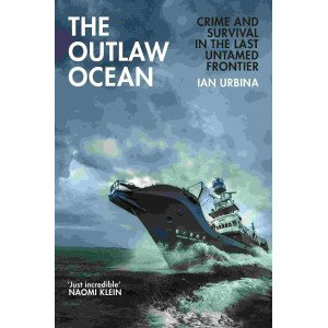 The Outlaw Ocean - Trade Paperback