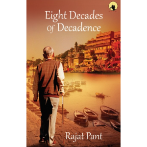 Eight Decades of Decadance - Paperback