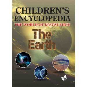 Children's Encyclopedia - The Earth