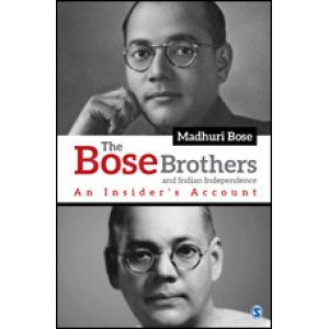 The Bose Brothers and Indian Independence - Hardcover , English