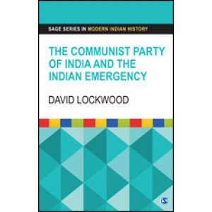 The Communist Party of India and the Indian Emergency - Hardcover , English