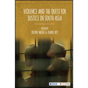 Violence and the Quest for Justice in South Asia - Hardcover , English