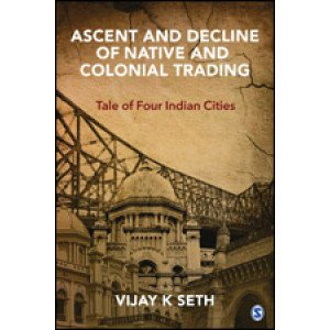 Ascent and Decline of Native and Colonial Trading - Hardcover , English