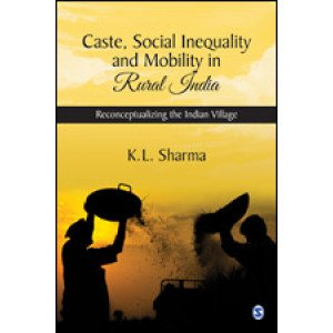 Caste, Social Inequality and Mobility in Rural India - Hardcover , English