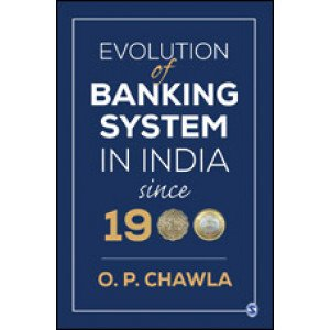Evolution of Banking System in India since 1900 - Hardcover , English