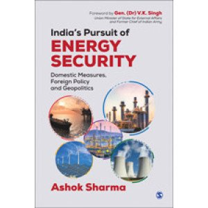 India's Pursuit of Energy Security - Hardcover , English