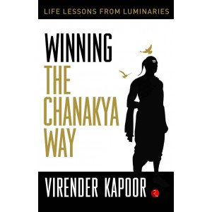 Winning the Chanakya Way - Hardback
