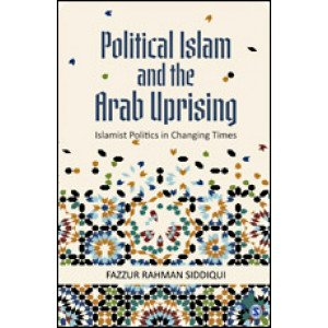 Political Islam and the Arab Uprising - Hardcover , English