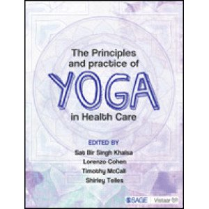 The Principles and Practice of Yoga in Health Care - Paperback , English