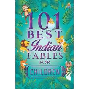 101 Best Indian Fables for Children - Paperback