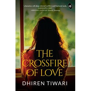 The Crossfire Of Love - Paperback, English