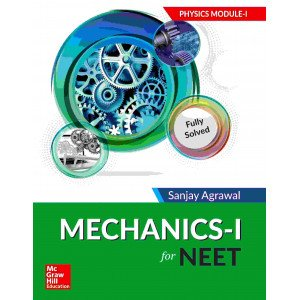 Mechanics - I for NEET: Physics Module I