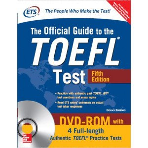 The Official Guide to the TOEFL Test, 5th Edition with 4 Full-length Authentic TOEFL Pratice Tests on DVD-ROM