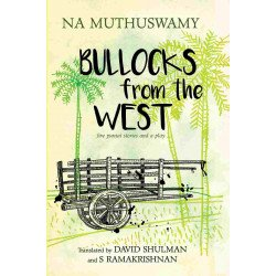 Bullocks from the West : Five Punjai Stories and a Play