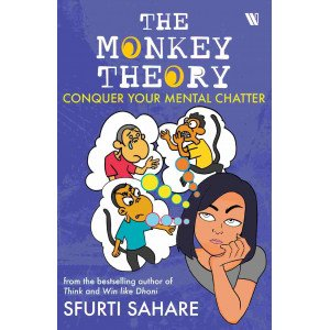 The Monkey Theory : Conquer Your Mental Chatter - Paperback