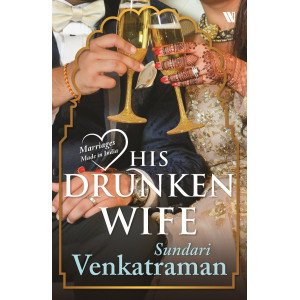His Drunken Wife (Marriages Made in India) - Paperback, English