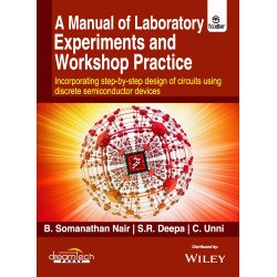 A Manual of Laboratory Experiments and Workshop Practice