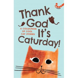 Thank God It's Caturday! -10 Cool Cat Stories
