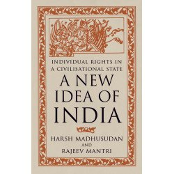 A New Idea of India: Individual Rights in a Civilisational