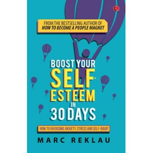 Boost Your Seft-Esteem in 30 Days - A (PB)