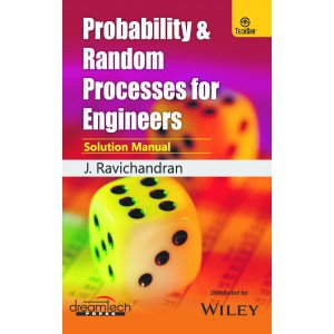 Probability & Random Processes For Engineers: Solution Manual