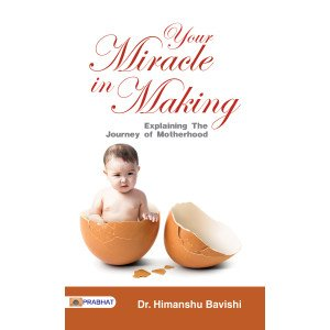Your Miracle in Making