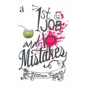 1st Job And 10 Mistakes