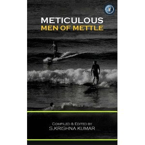METICULOUS MEN OF METTLE