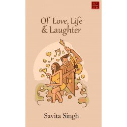 Of Love, Life and Laughter