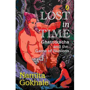 Lost in Time  - Ghatotkacha and the Game of Illusions