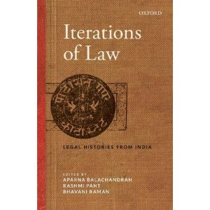 Iterations of Law: Legal Histories from India