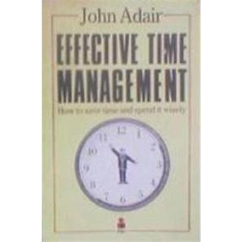 time management with john adair and masterton Find essays and research papers on time management at studymodecom we' ve helped millions of students since 1999 join the world's largest study.